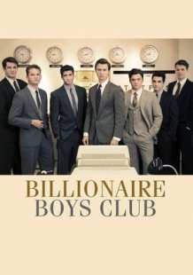 Watch Full Movie Online Billionaire Boys Club (2018)