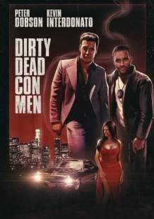 Watch and Download Full Movie Dirty Dead Con Men (2018)