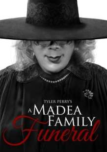 Watch Full Movie Tyler Perry's A Madea Family Funeral (2018)