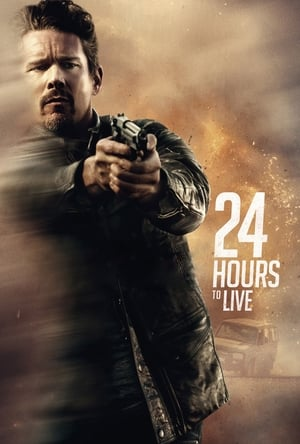 Poster Movie 24 Hours to Live 2017