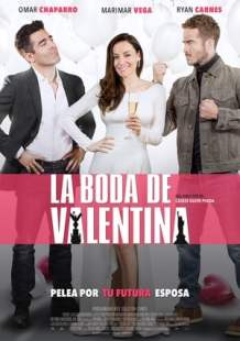 Download and Watch Full Movie La Boda de Valentina (2018)