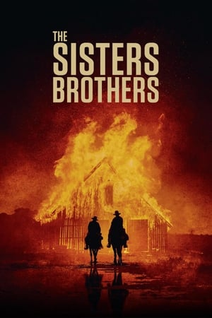 Watch Full Movie Online The Sisters Brothers (2018)