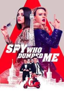 Watch Full Movie The Spy Who Dumped Me (2018)