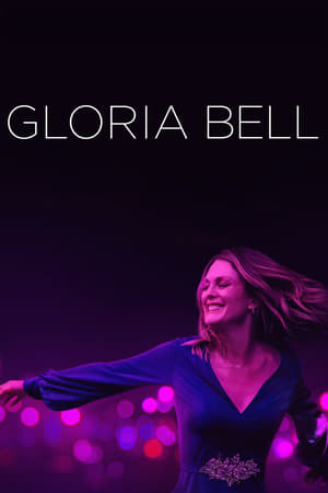 Streaming Full Movie Gloria Bell (2019)