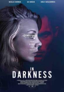 Watch Full Movie In Darkness (2018)
