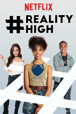 Watch Full Movie #RealityHigh (2017)