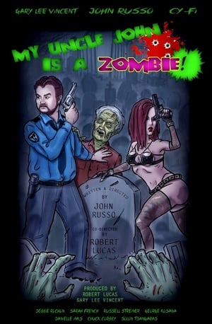 Poster Movie My Uncle John Is a Zombie! 2017