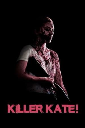 Streaming Movie Killer Kate! (2018) Online