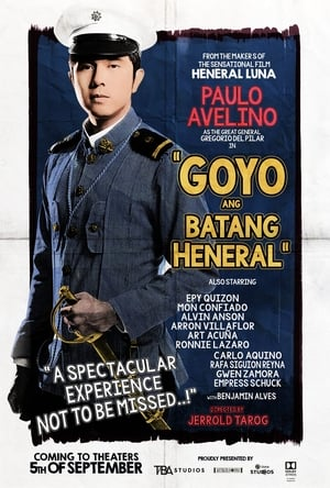 Watch and Download Movie Goyo: The Boy General (2018)