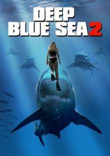 Download and Watch Full Movie Deep Blue Sea 2 (2018)