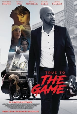 Poster Movie True to the Game 2017