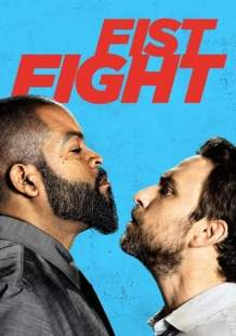 Watch and Download Full Movie Fist Fight (2017)