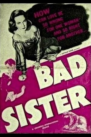 Watch and Download Full Movie The Bad Sister (1931)