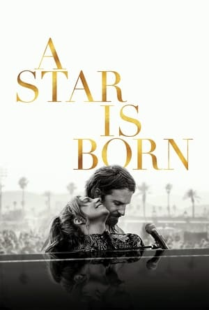 Watch and Download Movie A Star Is Born (2018)