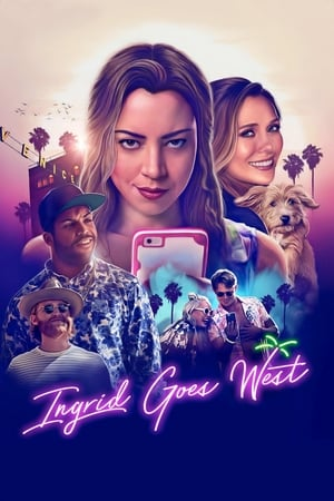 Poster Movie Ingrid Goes West 2017