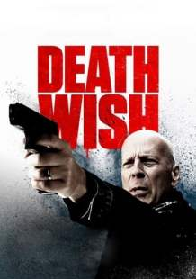 Watch and Download Full Movie Death Wish (2018)