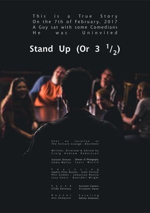Poster Movie Stand Up (Or 3 1/2) 2018