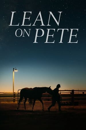 Poster Movie Lean on Pete 2018