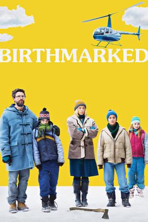 Poster Movie Birthmarked 2018