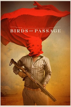 Poster Movie Birds of Passage 2018