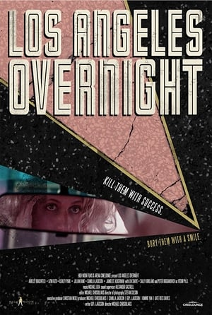 Poster Movie Los Angeles Overnight 2018