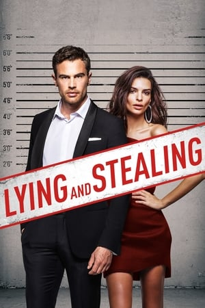 Poster Movie Lying and Stealing 2019