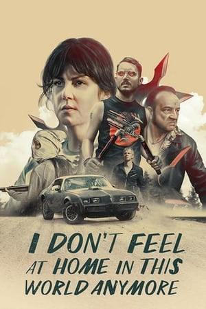 Poster Movie I Don't Feel at Home in This World Anymore 2017
