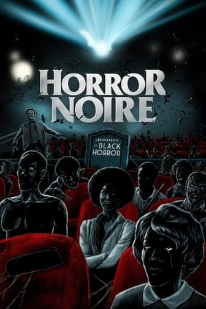 Poster Movie Horror Noire: A History of Black Horror 2019