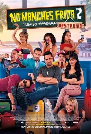 Poster Movie No manches Frida 2 2019