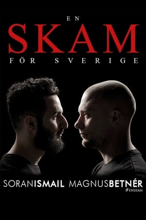 Poster Movie Shame for Swedish: Magnus Betnér och Soran Ismail 2016