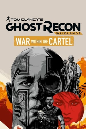 Tom Clancy's Ghost Recon Wildlands: War Within The Cartel