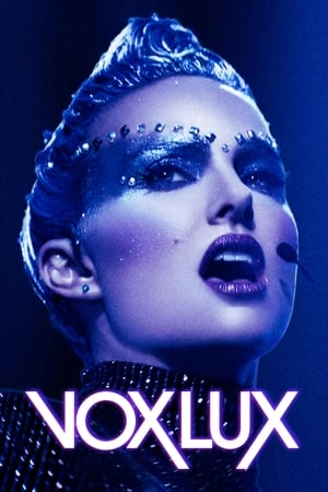 Poster Movie Vox Lux 2018
