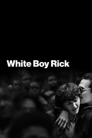 Poster Movie White Boy Rick 2018