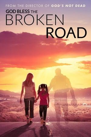 Poster Movie God Bless the Broken Road 2018