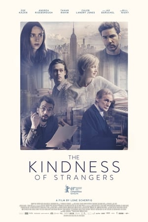 Poster Movie The Kindness of strangers 2019