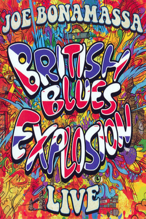 Poster Movie Joe Bonamassa: British Blues Explosion Live 2018