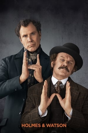 Poster Movie Holmes & Watson 2018