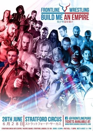 Poster Movie Frontline Wrestling: Build Me An Empire 2018