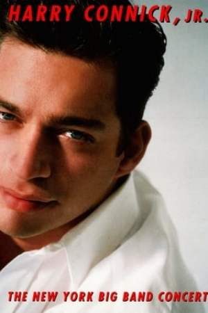 Harry Connick, Jr.: The New York Big Band Concert