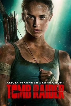 Poster Movie Tomb Raider 2018