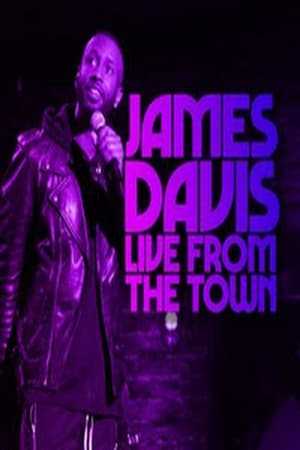 Poster Movie James Davis: Live from the Town 2019