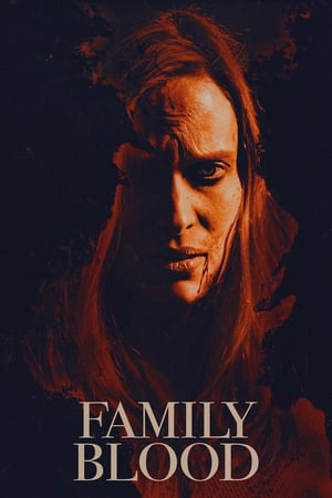 Poster Movie Family Blood 2018