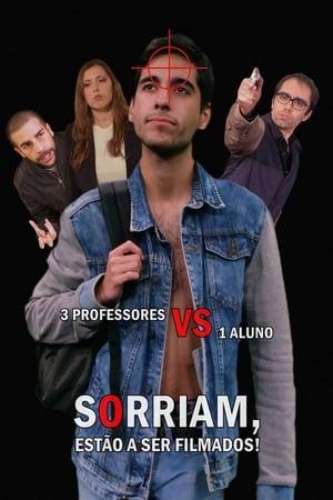 Poster Movie Sorriam, Estão A Ser Filmados! 2019