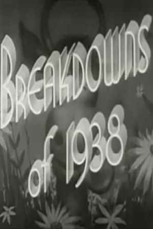 Breakdowns of 1938