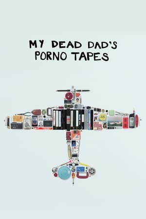 Poster Movie My Dead Dad's Porno Tapes 2018