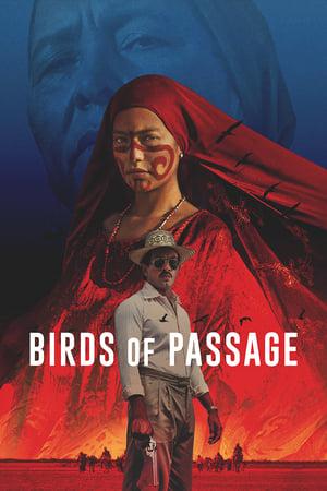 Poster Movie Birds of Passage 2018