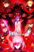 Fate/Stay Night: Heaven's Feel II. Lost Butterfly
