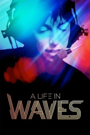 Poster Movie A Life in Waves 2017