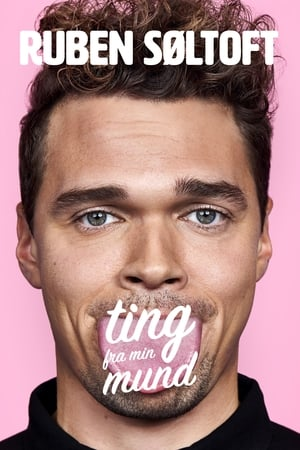 Poster Movie Ruben Søltoft: Ting fra min mund 2018