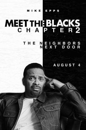 Meet the Blacks: Chapter 2 - The House Next Door